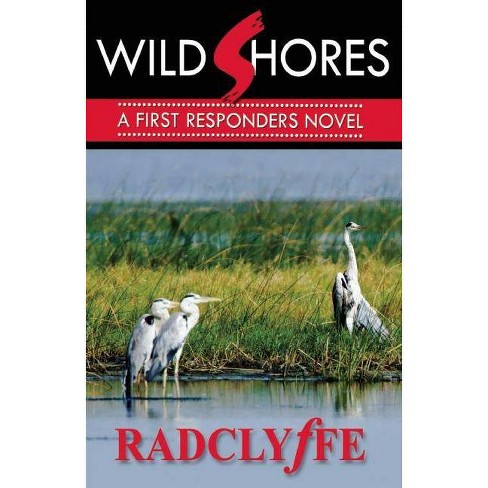 Wild Shores - (First Responders Novel) by  Radclyffe (Paperback) - image 1 of 1