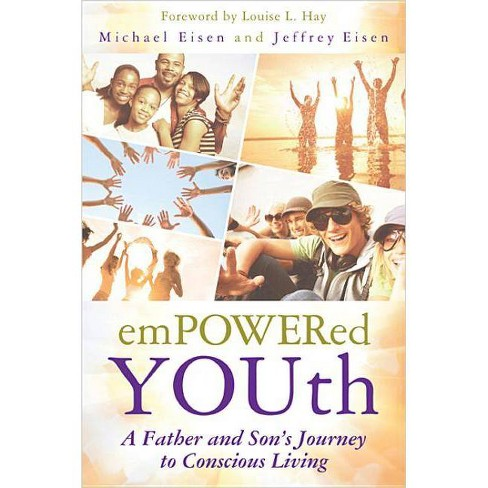 Empowered Youth - by  Michael Eisen & Jeffrey Eisen (Paperback) - image 1 of 1