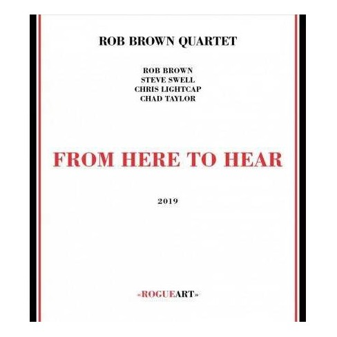 Rob Quartet Brown - From Here To Hear (CD) - image 1 of 1