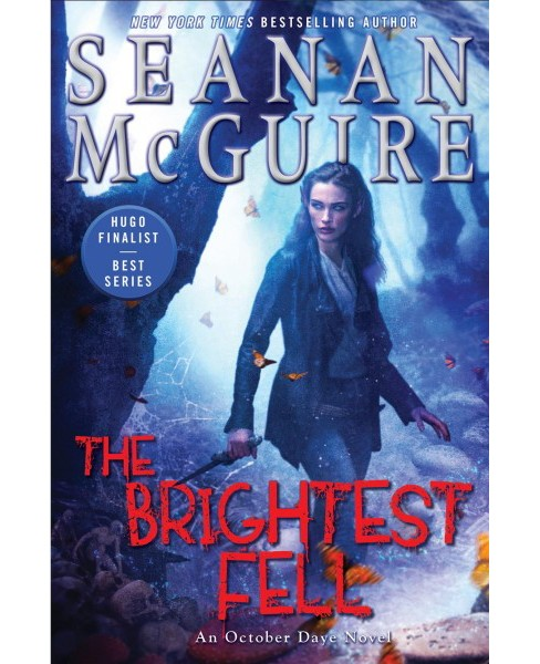 Brightest Fell -  (October Daye) by Seanan McGuire (Paperback) - image 1 of 1
