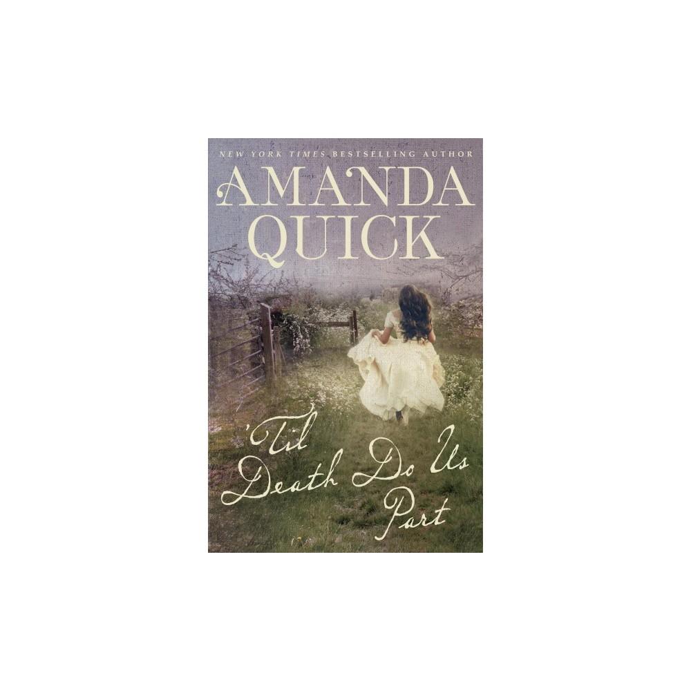Til Death Do Us Part (Paperback) (Amanda Quick)