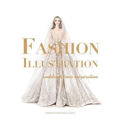 Target Wedding Dresses.Fashion Illustration Wedding Dress Inspiration By Peng Jing Hardcover