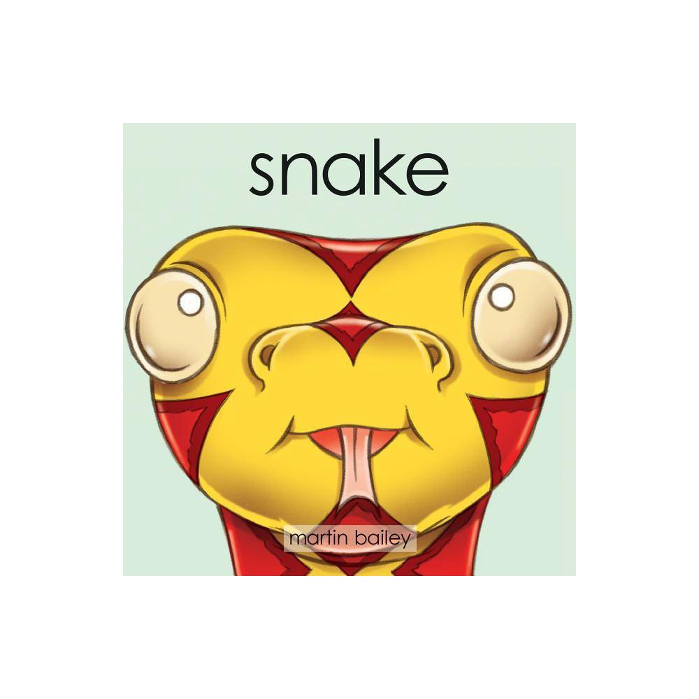 Snake Bigthymerhyme By Martin Bailey Board Book