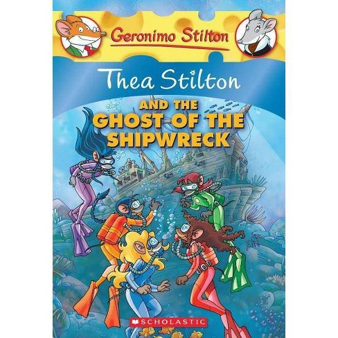 Thea Stilton and the Ghost of the Shipwreck - (Geronimo Stilton: Thea Stilton) (Paperback) - image 1 of 1