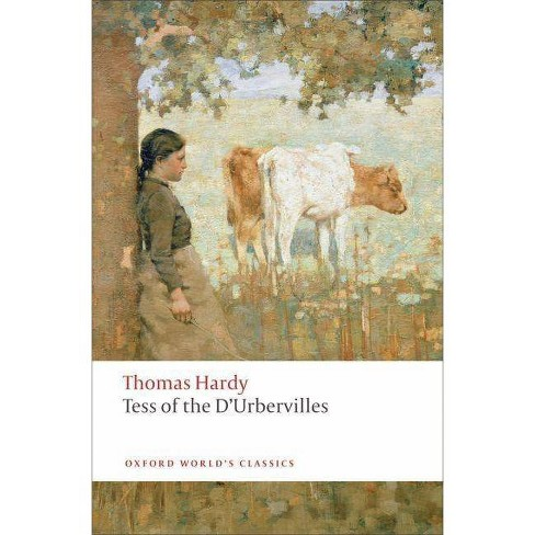 Tess of the d'Urbervilles - (Oxford World's Classics (Paperback)) by  Thomas Hardy (Paperback) - image 1 of 1