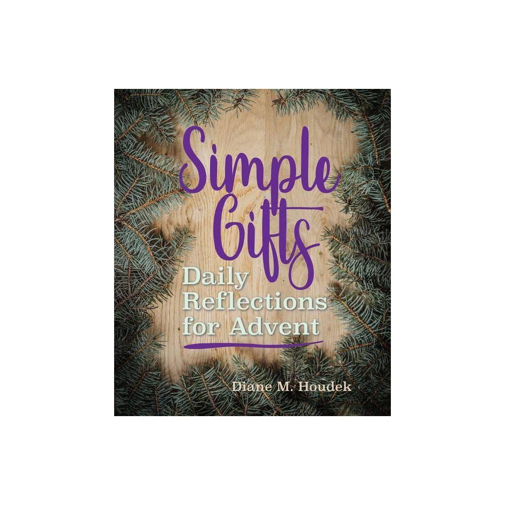 Simple Gifts By Diane M Houdek Paperback