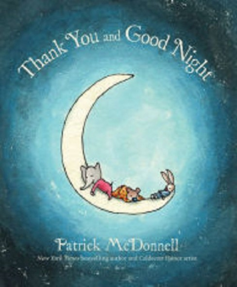 Thank You and Good Night (Hardcover) by Patrick  Mcdonnell - image 1 of 1