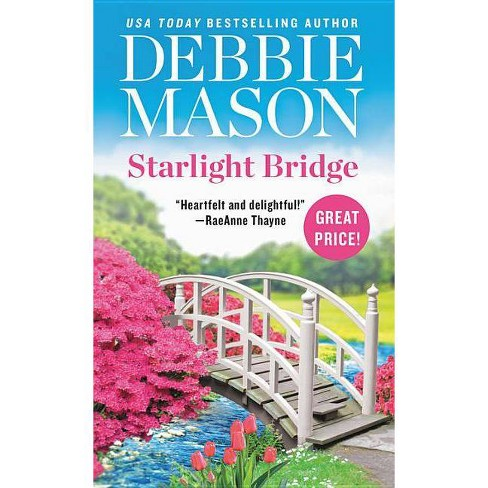 Starlight Bridge - (Harmony Harbor) by  Debbie Mason (Paperback) - image 1 of 1