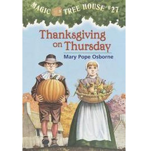 Thanksgiving on Thursday ( Magic Tree House) (Paperback) by Mary Pope Osborne - image 1 of 1