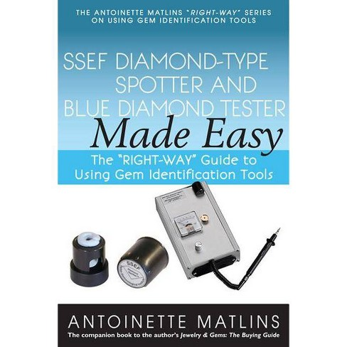 Ssef Diamond-Type Spotter and Blue Diamond Tester Made Easy - by  Antoinette Matlins (Paperback) - image 1 of 1