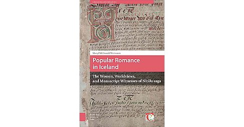 Popular Romance in Iceland : The Women, Worldviews, and Manuscript Witnesses of Nítía - image 1 of 1