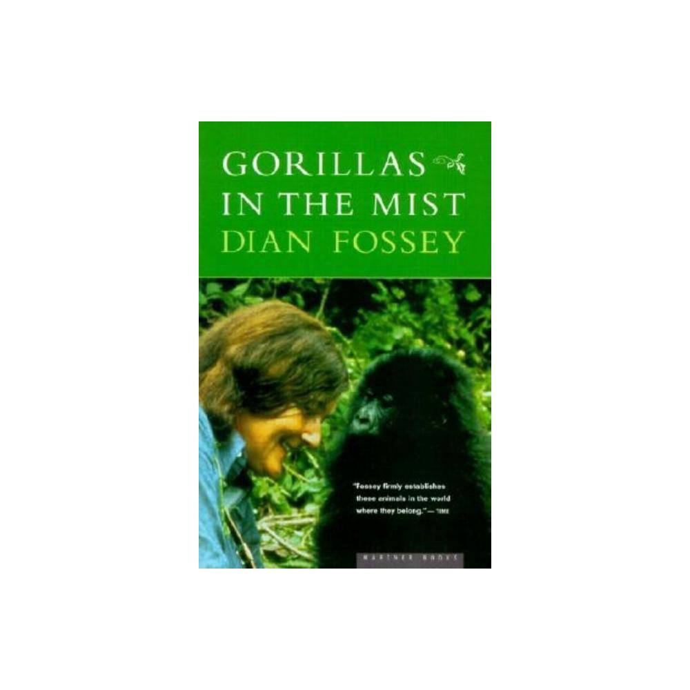 Gorillas In The Mist By Dian Fossey Paperback