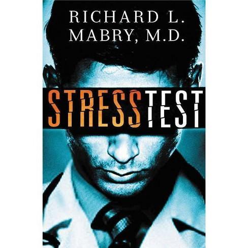 Stress Test - by  Richard Mabry (Paperback) - image 1 of 1