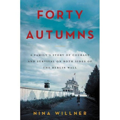 Forty Autumns - by  Nina Willner (Hardcover) - image 1 of 1