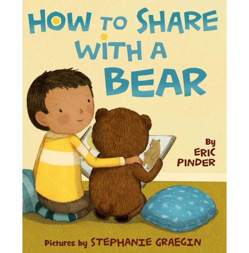 How to Share With a Bear (School And Library) (Eric Pinder) - image 1 of 1