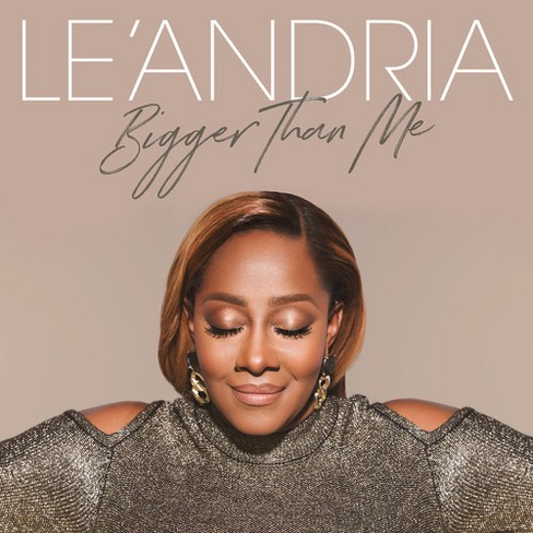Le'andria Johnson - Bigger Than Me (CD) - image 1 of 1