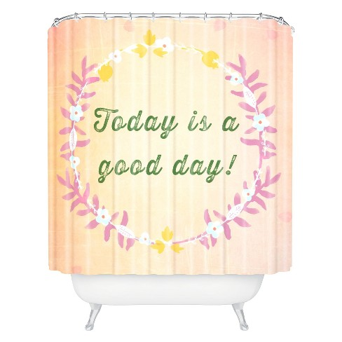 Today Is A Good Day Shower Curtain - Deny Designs® - image 1 of 1
