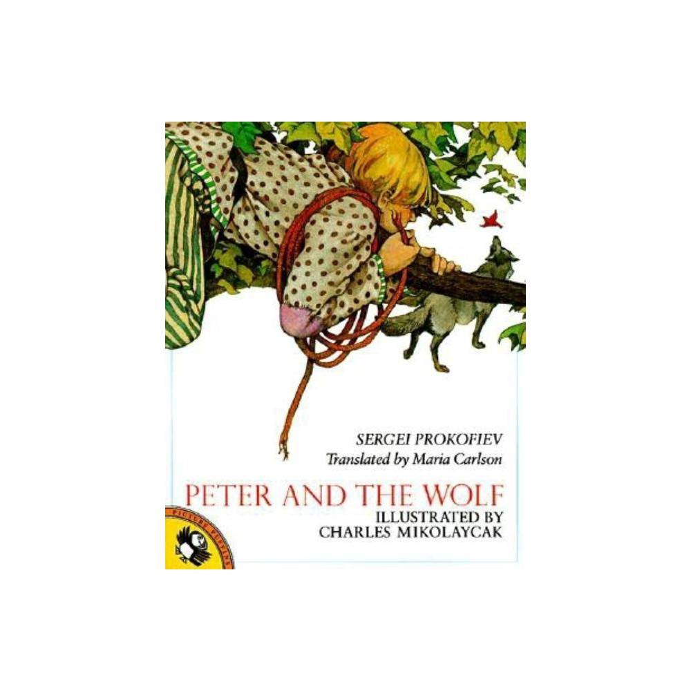 Peter And The Wolf By Sergei Prokofiev Paperback