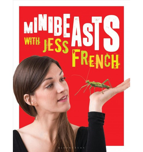 Minibeasts With Jess French -  (Paperback) - image 1 of 1