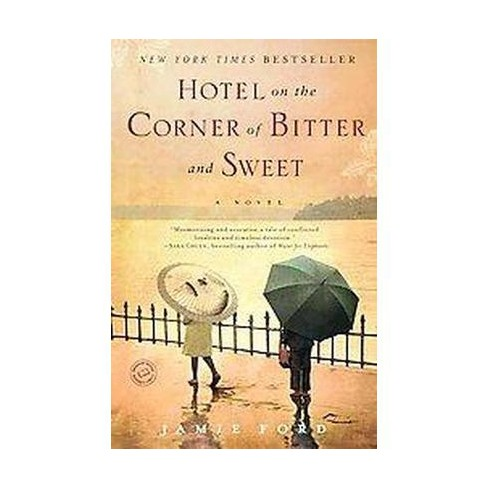 Hotel On The Corner Of Bitter And Sweet Paperback By Jamie Ford