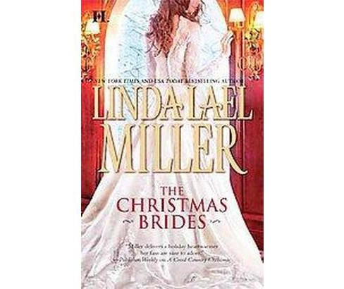 The Christmas Brides ( HQN) (Paperback) by Linda Lael Miller - image 1 of 1