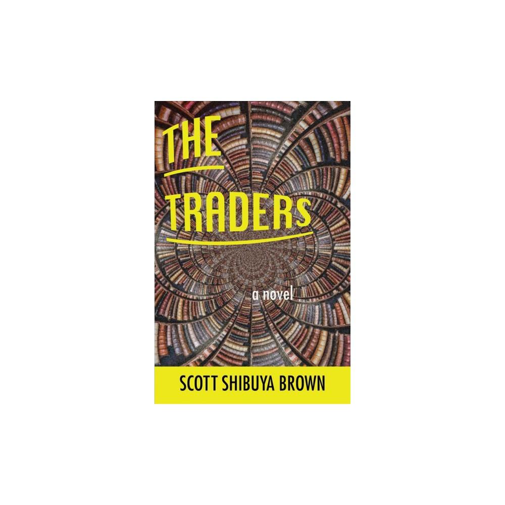 Traders (Paperback) (Scott Shibuya Brown)