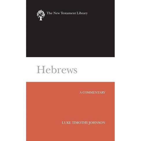 Hebrews (Ntl - (New Testament Library) by  Luke Timothy Johnson (Hardcover) - image 1 of 1