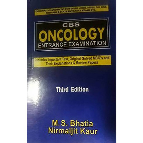 CBS Oncology Entrance Examination - 3 Edition by  M S Bhatia (Paperback) - image 1 of 1