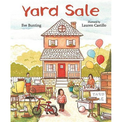 Yard Sale - by  Eve Bunting (Hardcover)