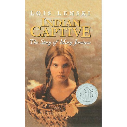 Indian Captive - by  Lois Lenski (Hardcover) - image 1 of 1
