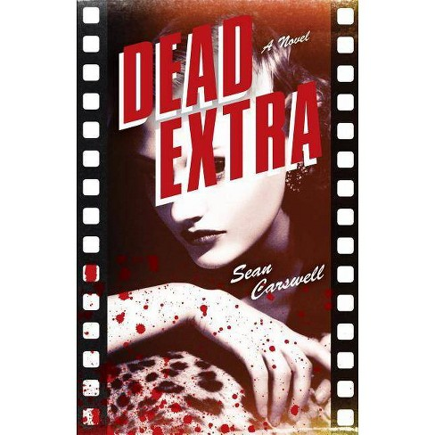 Dead Extra - by  Sean Carswell (Paperback) - image 1 of 1