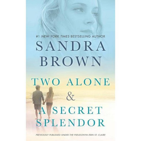 Two Alone and a Secret Splendor - by  Sandra Brown (Paperback) - image 1 of 1