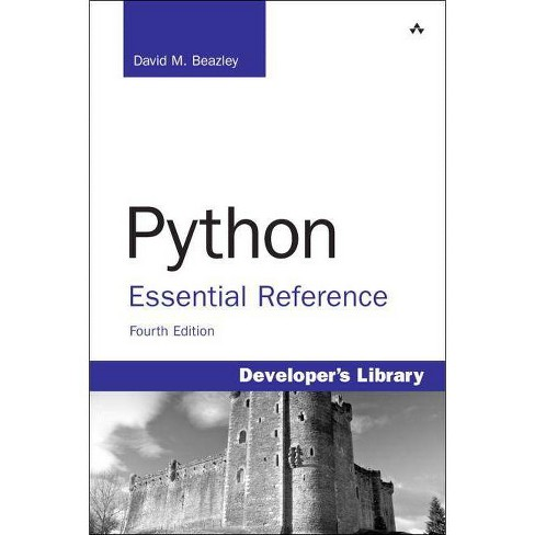Python Essential Reference - (Developer's Library) 4 Edition by  David Beazley (Paperback) - image 1 of 1