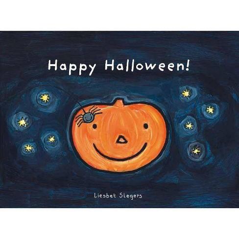 Happy Halloween! - by  Liesbet Slegers (Hardcover) - image 1 of 1