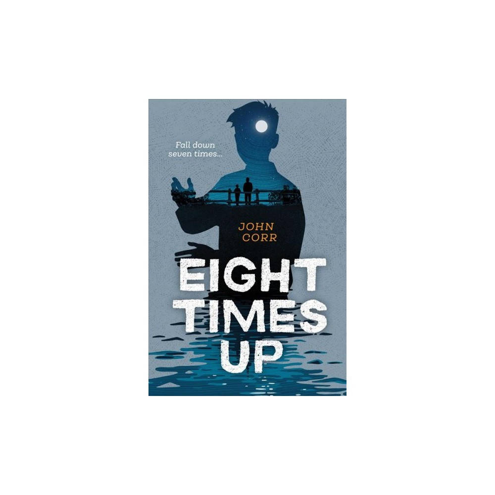 Eight Times Up - by John Corr (Paperback)