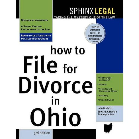 How to File for Divorce in Ohio, 3e - 3 Edition by  John Gilchrist & Edward Haman (Paperback) - image 1 of 1