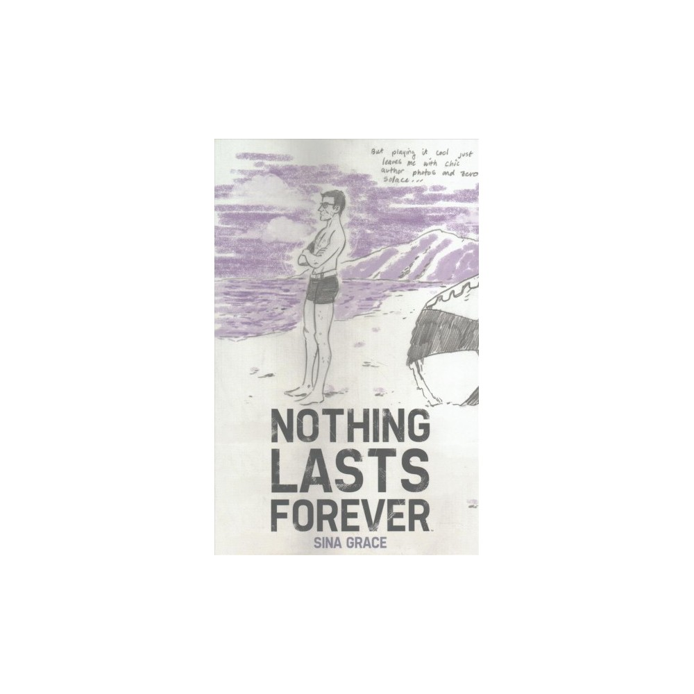 Nothing Lasts Forever (Paperback) (Sina Grace)
