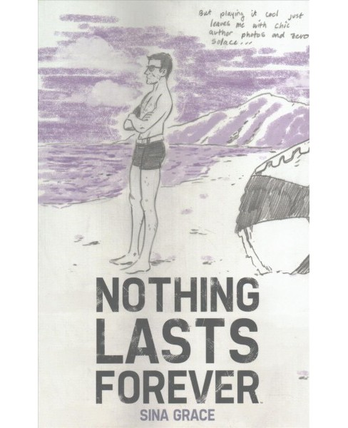 Nothing Lasts Forever (Paperback) (Sina Grace) - image 1 of 1