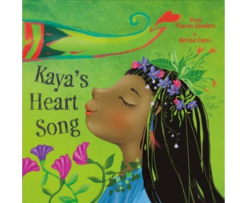 Kaya's Heart Song -  by Diwa Tharan Sanders (School And Library) - image 1 of 1