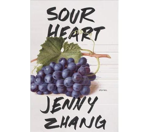 Sour Heart : Stories -  by Jenny Zhang (Hardcover) - image 1 of 1
