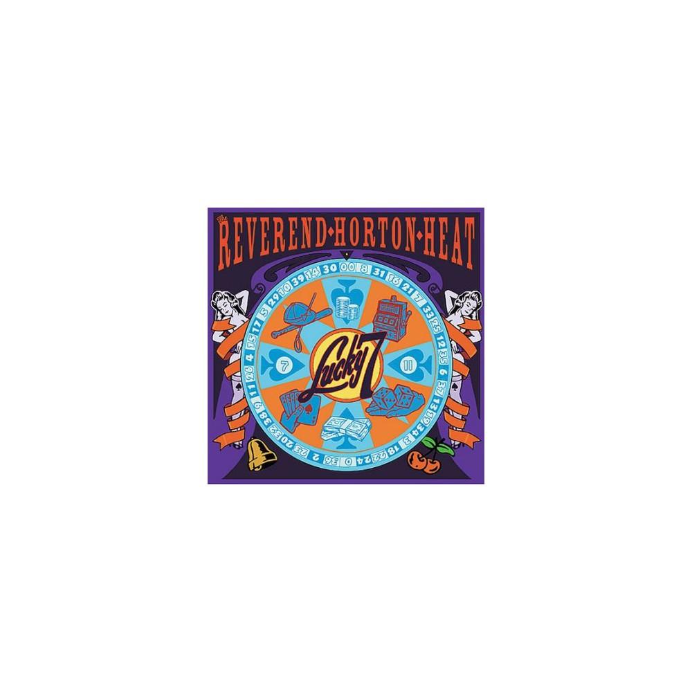 Reverend Horton Heat - Lucky 7 (CD)
