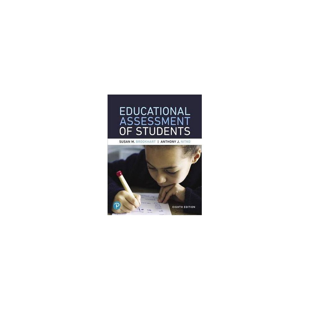 Educational Assessment of Students + MyLab Education With Pearson Etext Access Code - 8 Pap/Psc