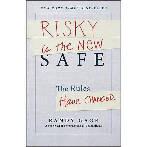 Risky Is the New Safe - by  Randy Gage (Hardcover) - image 1 of 1