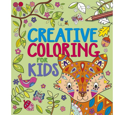 Creative Coloring for Kids (Paperback) (Faye Buckingham) - image 1 of 1
