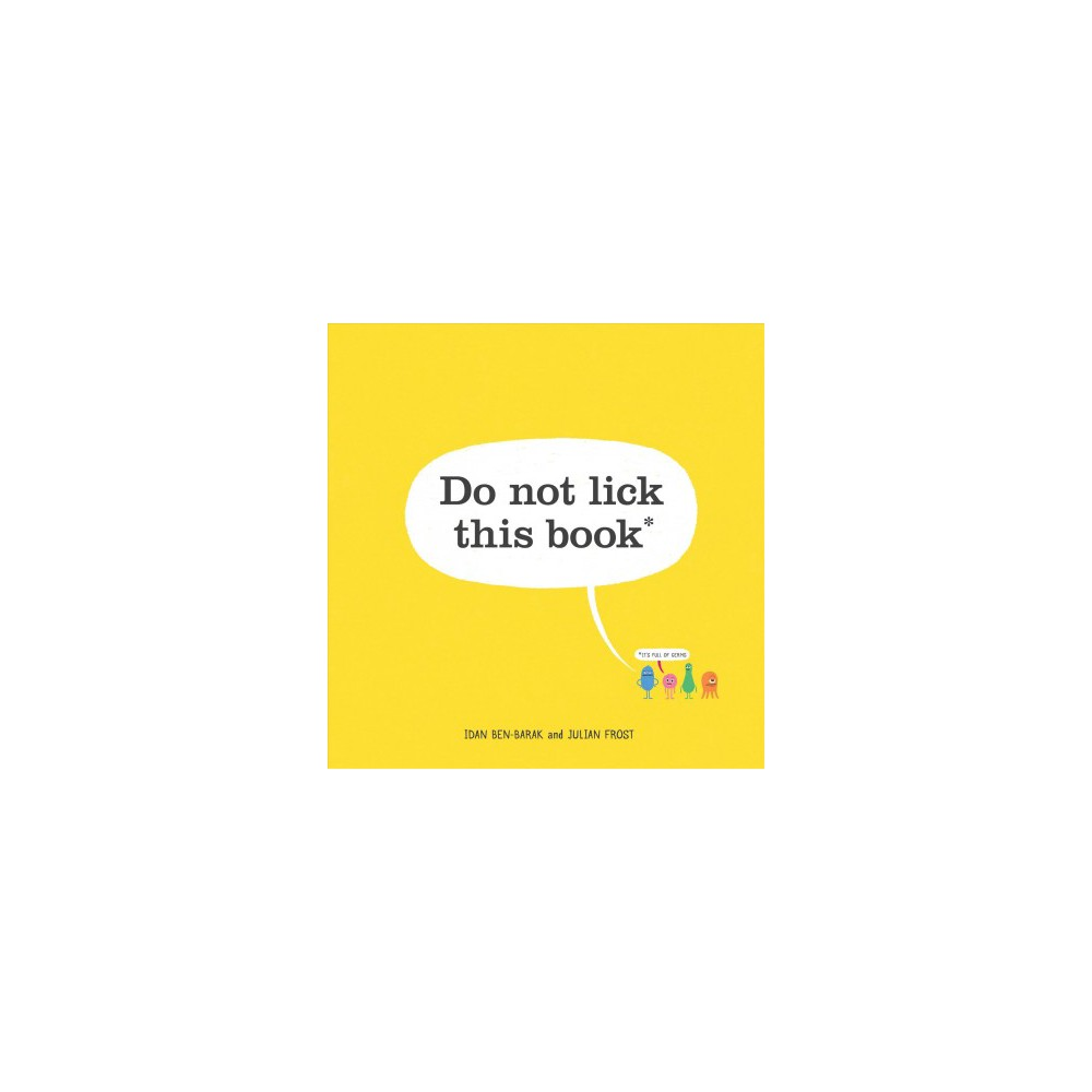 Do Not Lick This Book - by Idan Ben-Barak (School And Library)
