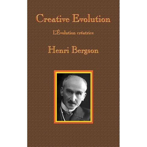 Creative Evolution - by  Henri-Louis Bergson (Hardcover) - image 1 of 1