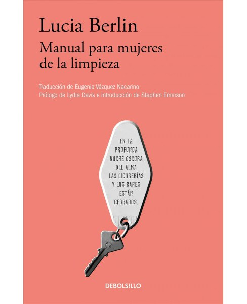 Manual para mujeres de la limpieza/ A Manual for Cleaning Women : Selected Stories -  (Paperback) - image 1 of 1