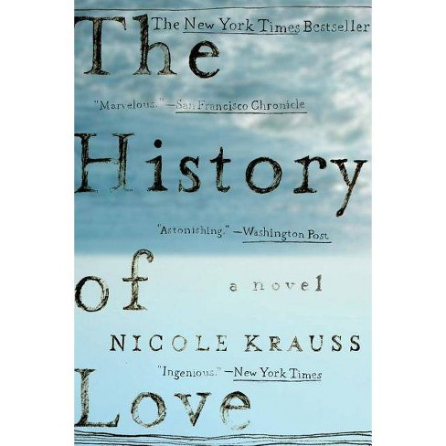 The History of Love - by  Nicole Krauss (Hardcover) - image 1 of 1