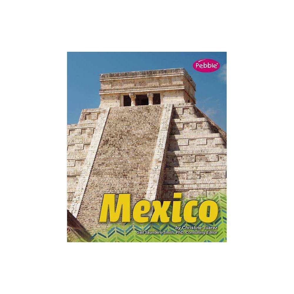 Mexico - (Countries) by Christine Juarez (Paperback)