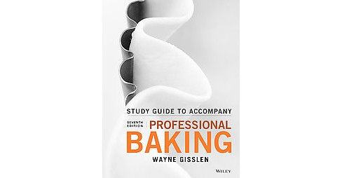 Professional Baking (Student / Study Guide) (Paperback) (Wayne Gisslen) - image 1 of 1